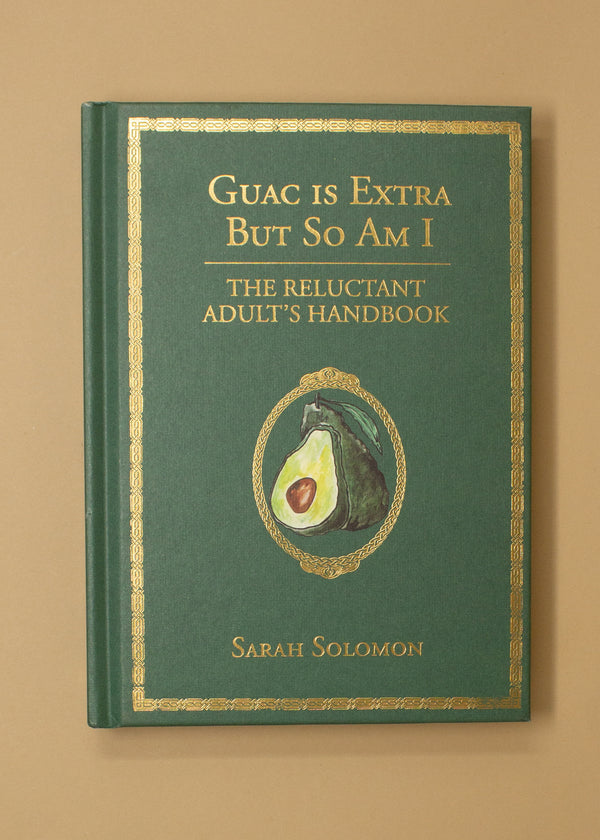 Guac Is Extra But So Am I Hardcover