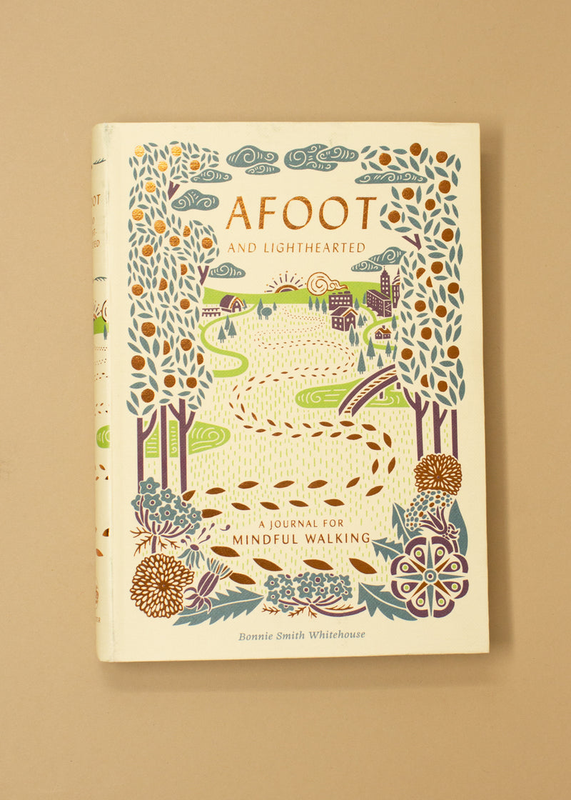 Afoot & Lightthearted: A Journal for Mindful Walking