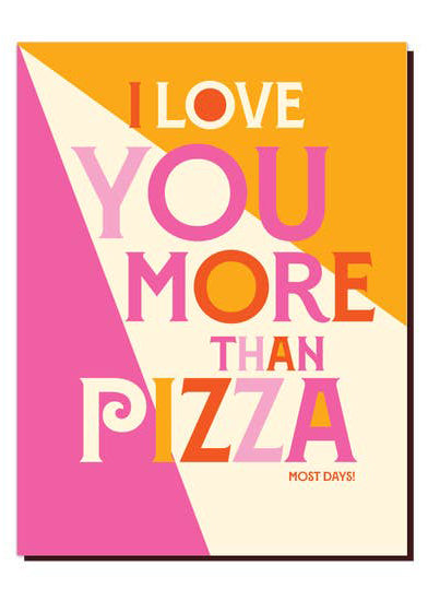 Love Pizza Card
