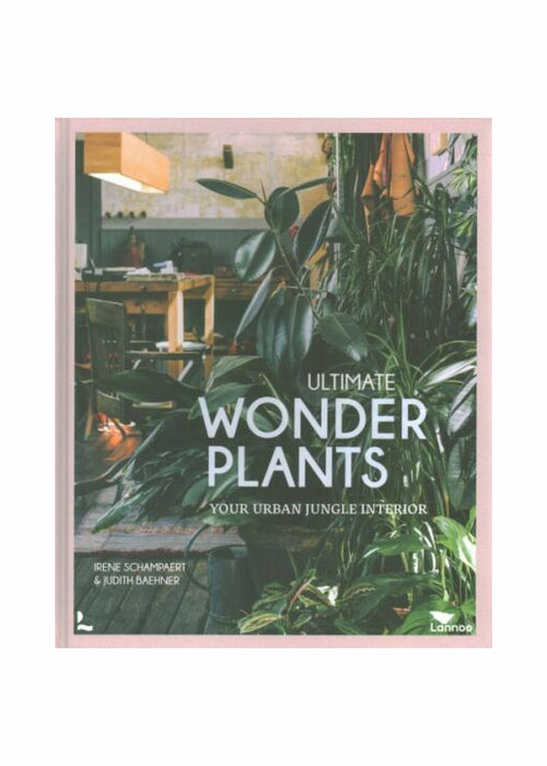 Ulitmate Wonder Plants Hardcover