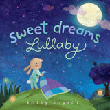 Sweet Dreams Lullaby Board Book