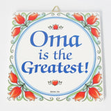 "German Oma is the Greatest Hanging Tile 6"" x 6"""