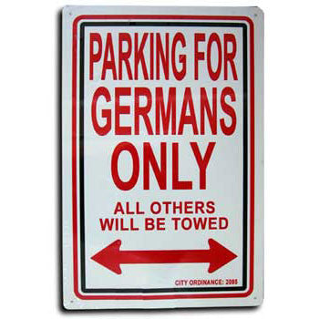 Parking Sign - Parking for Germans Only_Metal