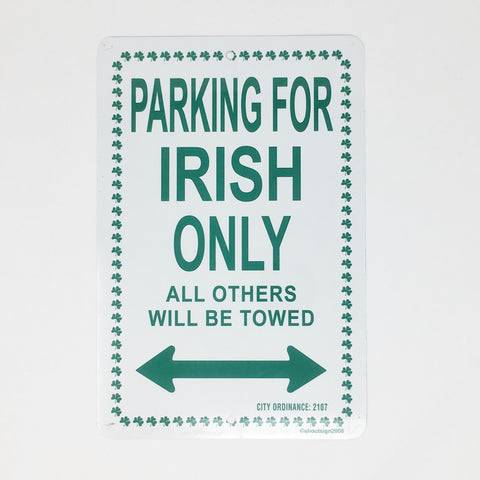 Parking Sign - Parking for Irish Only_Metal