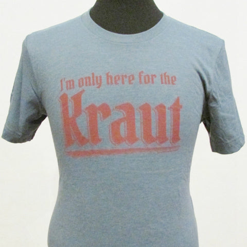 I'm Only Here For The Kraut Vintage T-Shirt