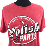 Made in America Polish Parts-Heather Red T-Shirt