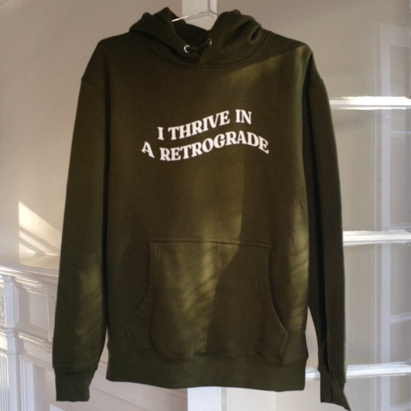 I THRIVE IN A RETROGRADE Unisex Hoodie