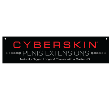 "CyberSkin® Penis Extension Horizontal Header Sign, 23.5"" x 5.5"""