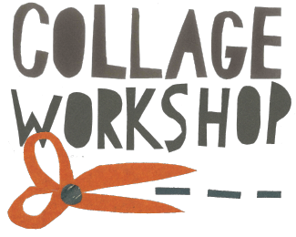 Collage Class Saturday, April 8 10:00-12:30