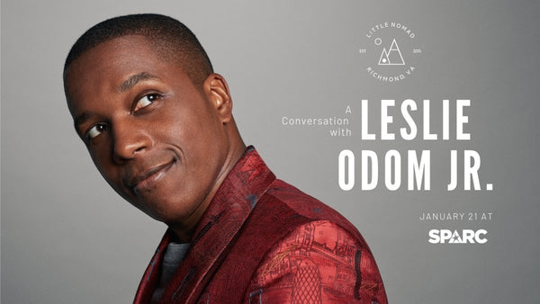 Little Nomad to Host Broadway's Leslie Odom Jr. at SPARC | Little Nomad