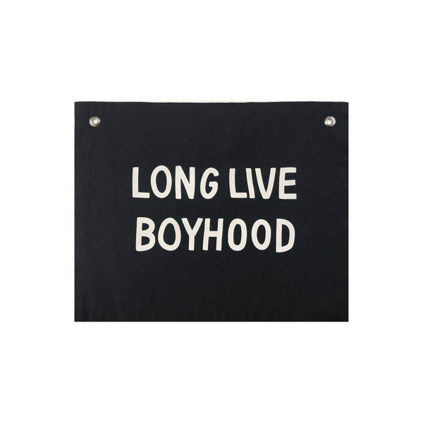 Long Live Boyhood Banner - Little Nomad