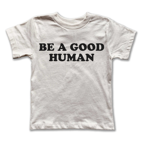 Rivet Apparel Co - Good Human Kids T-Shirt - Little Nomad