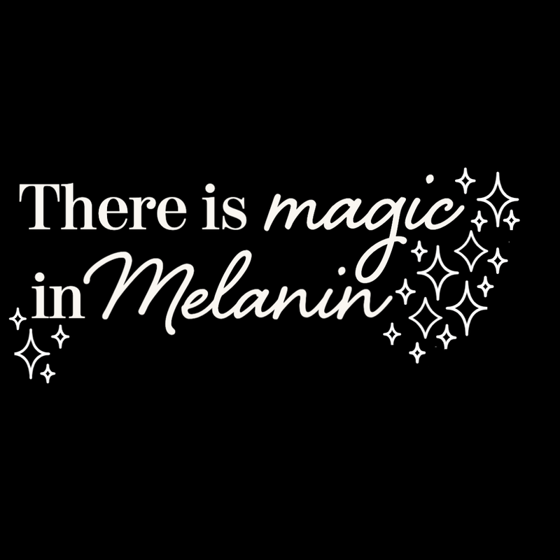 There is Magic in Melanin T-Shirt and Onesie - Little Nomad