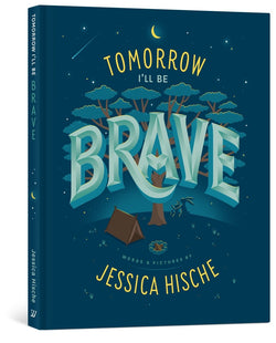 Tomorrow I'll Be Brave board book - Little Nomad