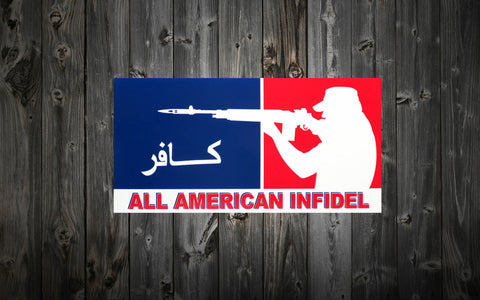 """All American Infidel"" Bumper / Window Sticker"