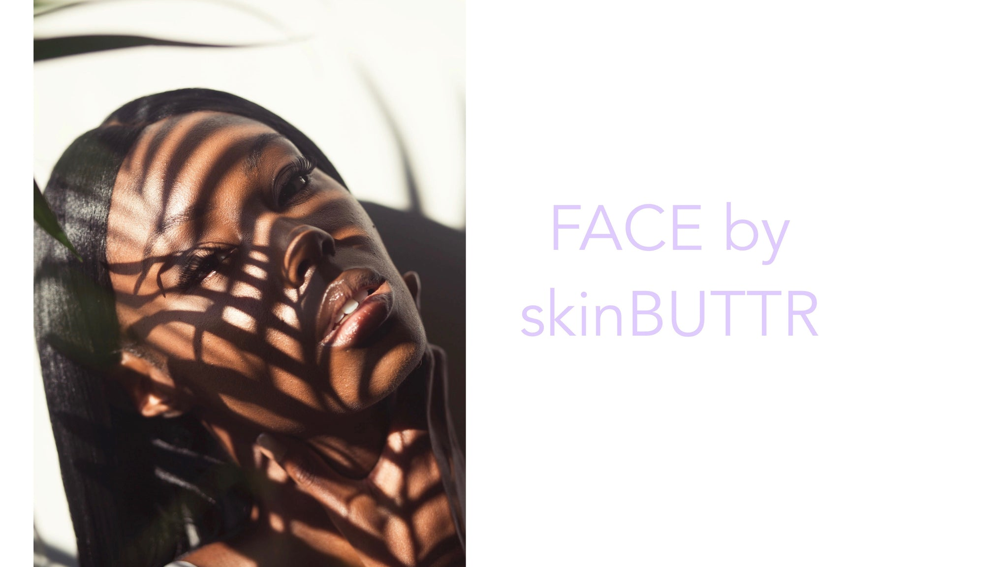 face by skinBUTTR
