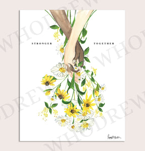 Stronger Together, Today's Bouquet Print
