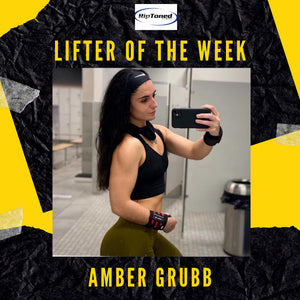 Lifter of the Week - Amber Grubb