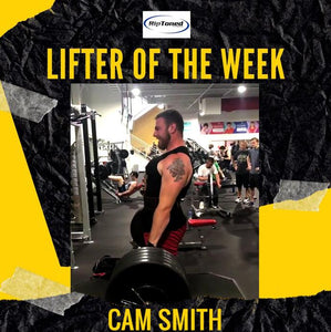 Lifter of the Week - Cam Smith
