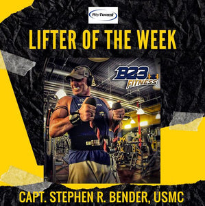 Lifter of the Week - Capt. Stephen R. Bender, USMC