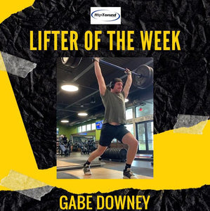 Lifter of the Week - Gabe Downey