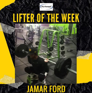 Lifter of the Week - Jamar Ford