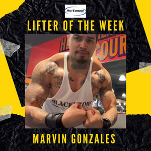 Lifter of the Week - Marvin Gonzales