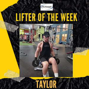 Lifter of the Week - Taylor