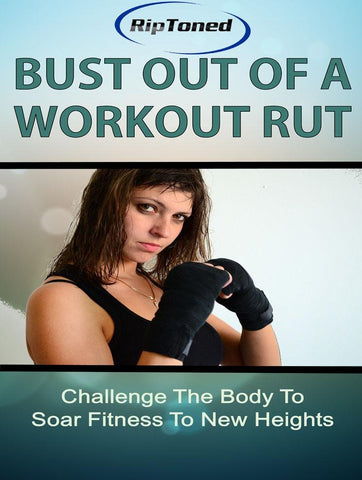 Bust Out of a Workout Rut - Rip Toned
