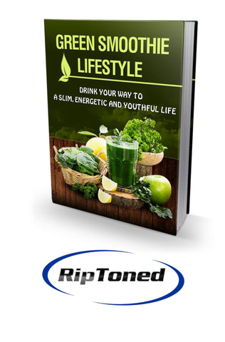 Green Smoothie Lifestyle - Rip Toned