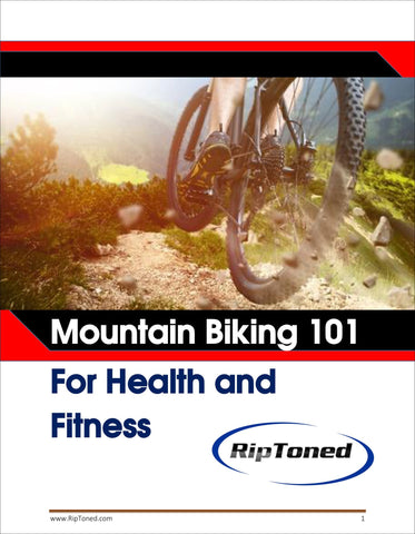Mountain Biking 101: For Health and Fitness - Rip Toned