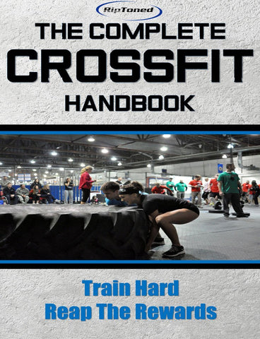 The Complete Crossfit Handbook - Rip Toned