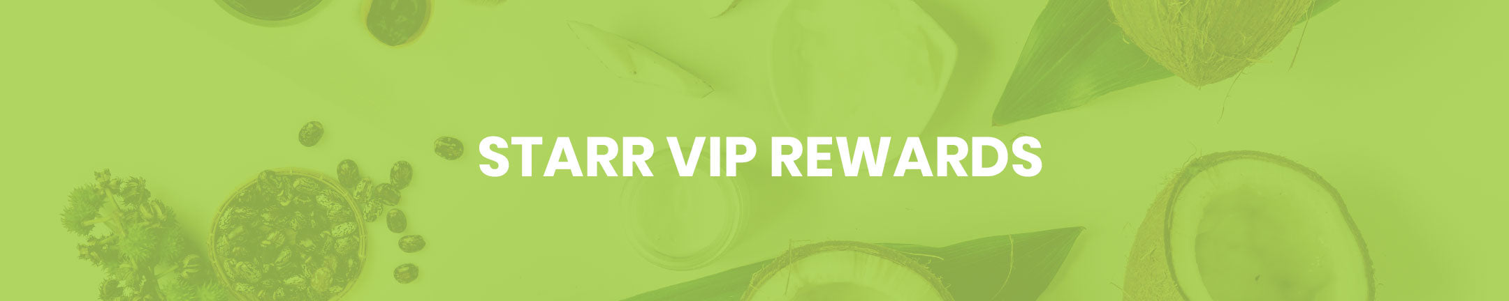 Starr VIP Rewards