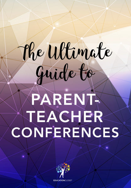 The Ultimate Guide to Parent-Teacher Conferences