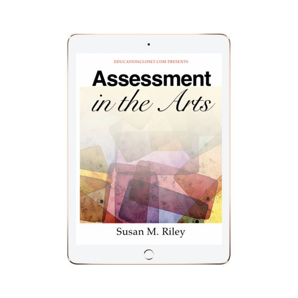 Assessment in the Arts Resource Guide