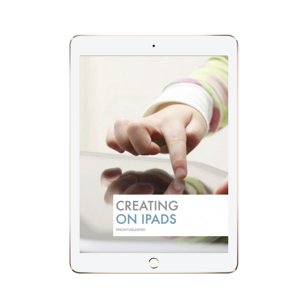 Creating on iPads Resource Guide