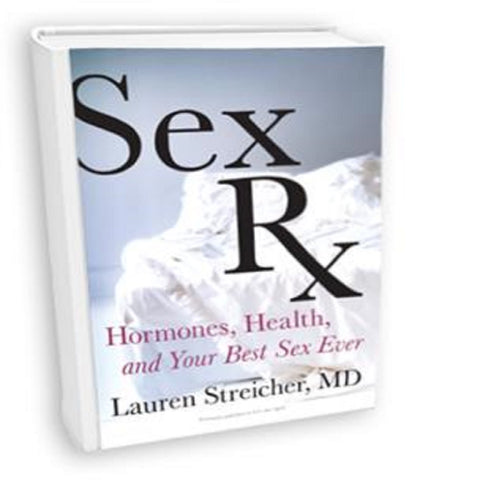 "The Book ""Sex Rx"" by Dr. Lauren Streicher"