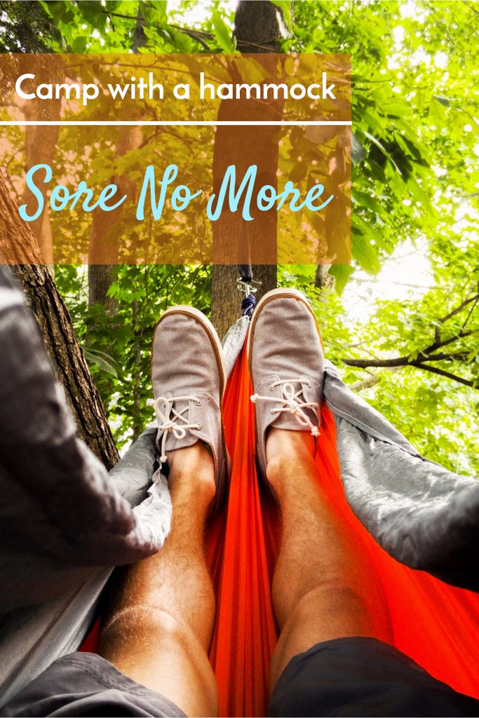"Image shows a man sleeping in a hammock comfortably with overlay ""camp with a hammock - sore no more"""
