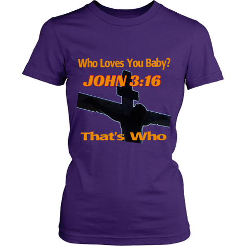 Who Loves You Baby - Womens T-Shirt - Tee Society - 1