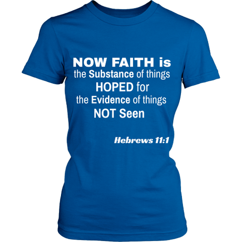 Now Faith Is - Women's T-Shirt - Tee Society - 1