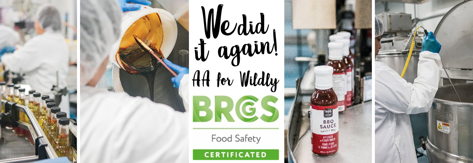 We did it again! Wildly is AA for BRC Food.