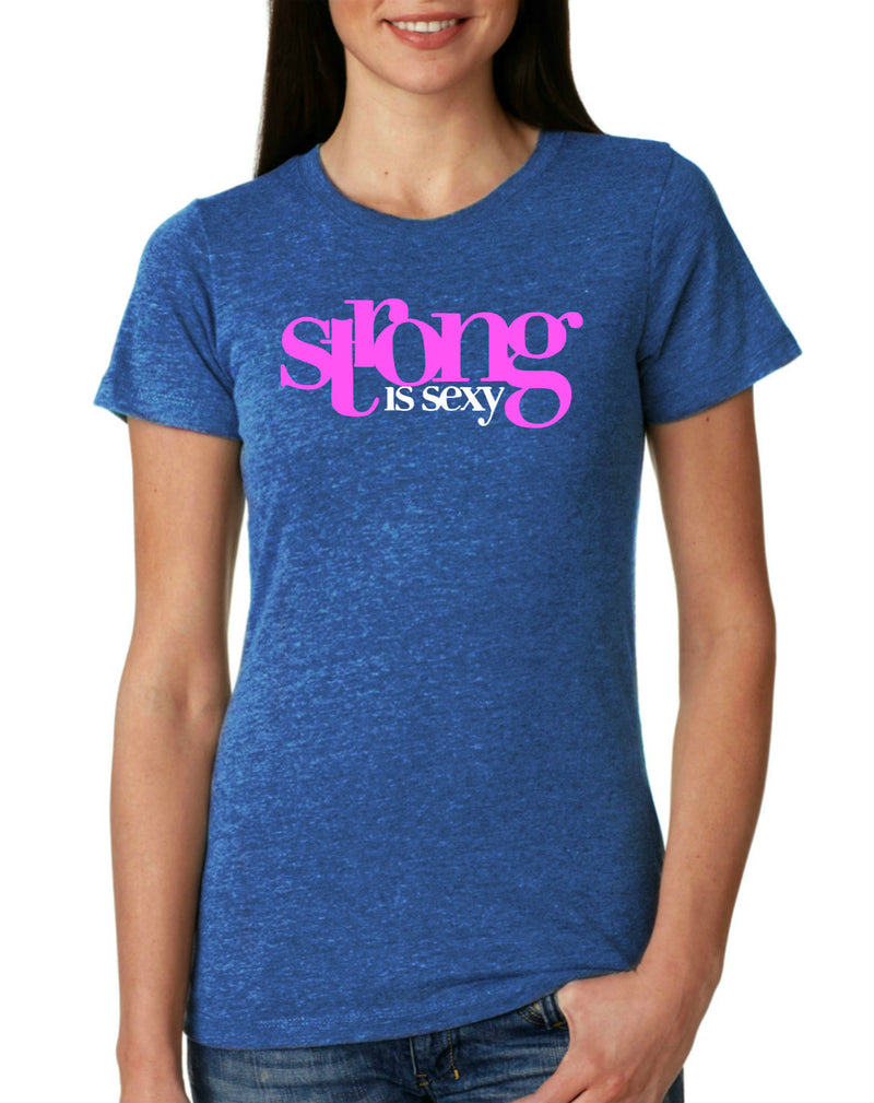 Strong Is Sexy 1 (Pink) T-Shirt