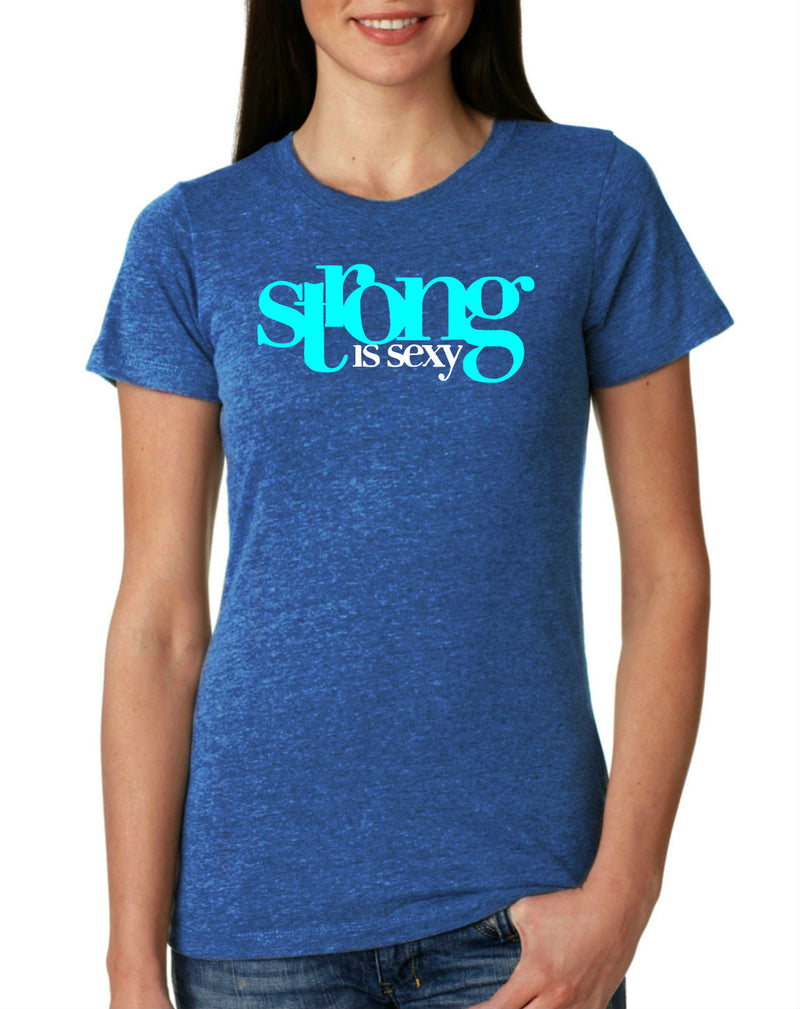 Strong Is Sexy 1 (Aqua) T-Shirt