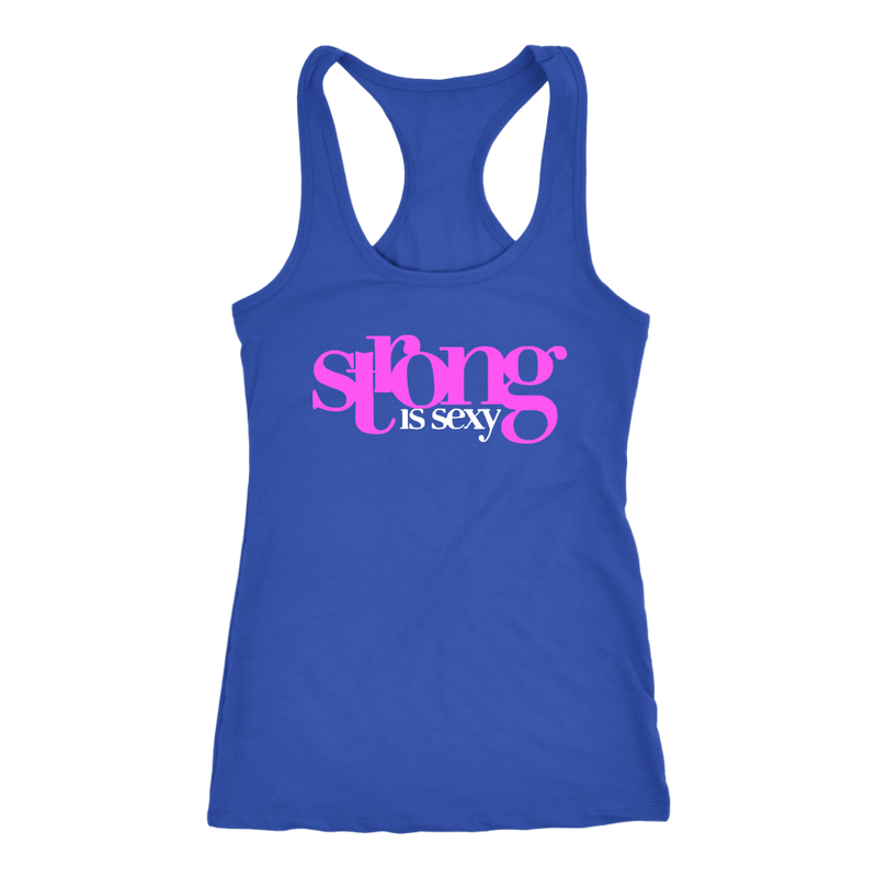 Strong Is Sexy 1 (Pink) Tank Top