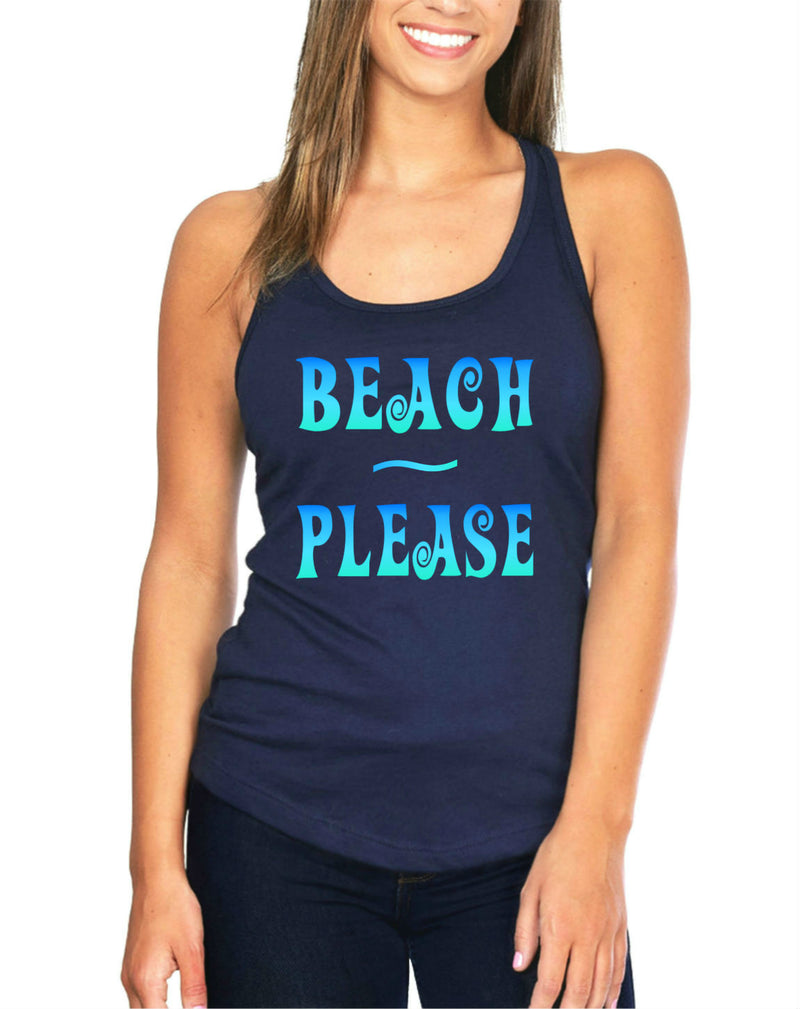 "Funny ""Beach Please"" Tank Top"