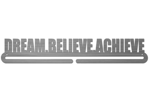 Medal Display Hanger - Dream. Believe. Achieve.™ - MedalDisplays.co.uk