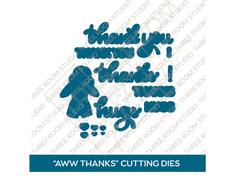 """Aww Thanks"" Die Set"