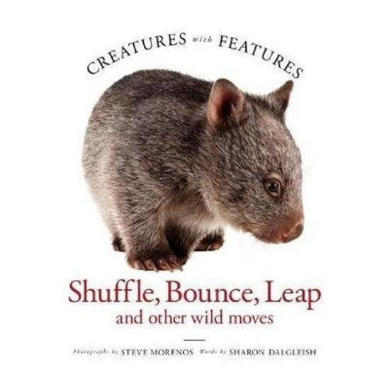 creatures with features; shuffle, bounce and leap