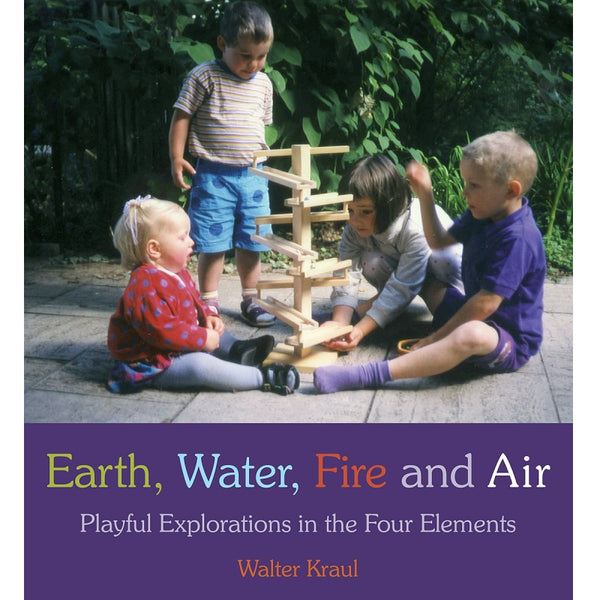 earth, water, fire and air - playful explorations in the four elements