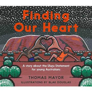 finding our heart; a story about the uluru statement for young australians